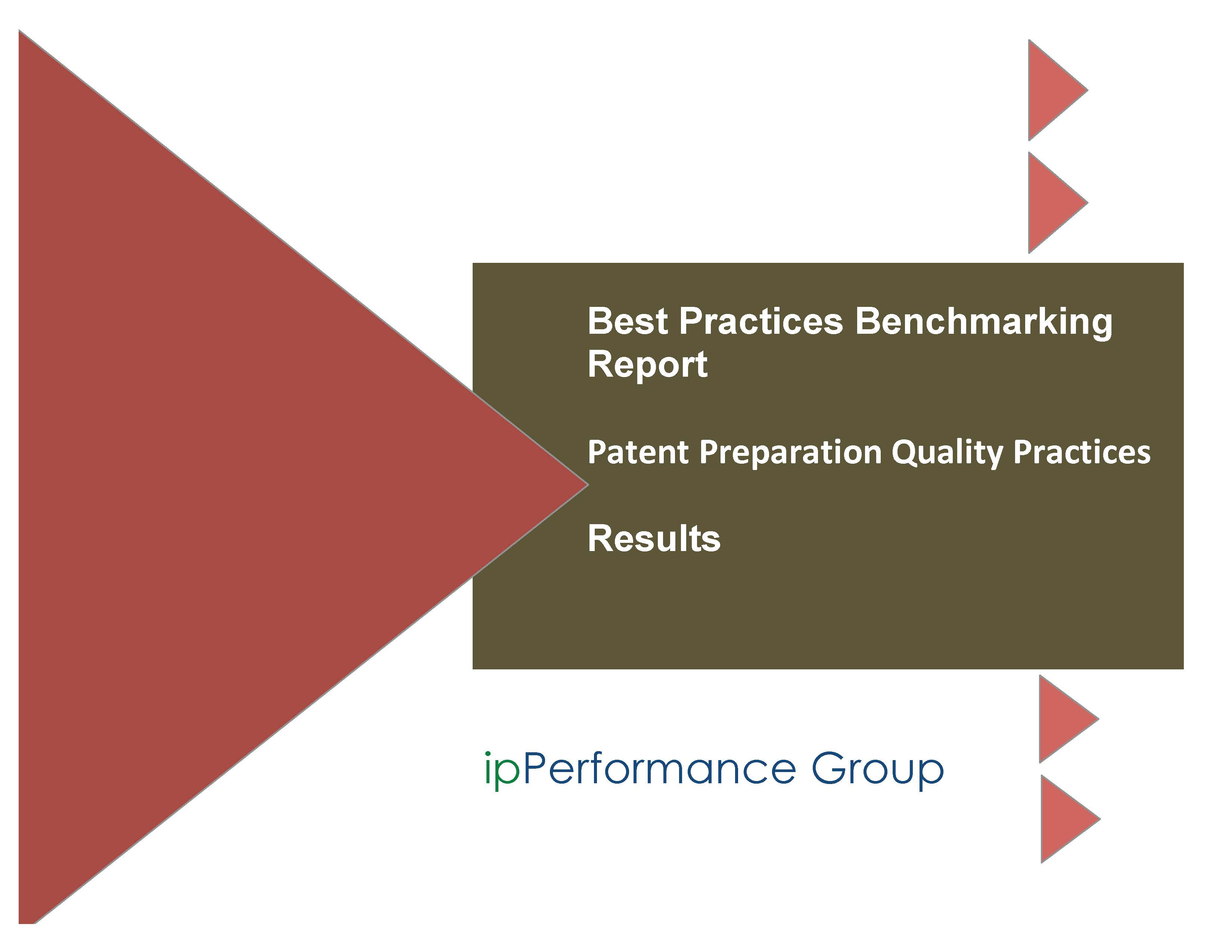 Patent Application Preparation and Prosecution Quality Best Practices Report