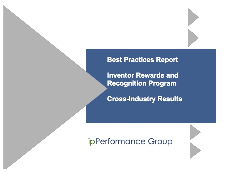 Inventor Rewards and Recognition Program Best Practices Report