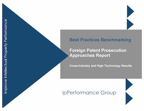 Foreign Patent Prosecution Best Practices Report